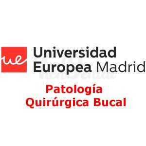 Patología Quirúrgica Bucal UEM